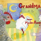Grandma-at-the-Moulin-Rouge