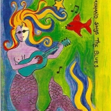 Mermaid-Sings-The-Blues